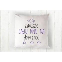Zawsze całuj mnie na dobranoc