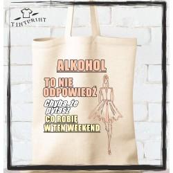Alkohol to nie odpowiedz...