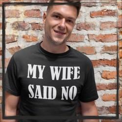 my wife said no