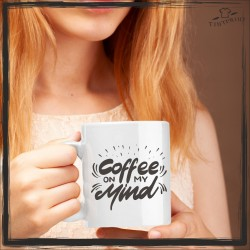 COFFE ON MY MIND