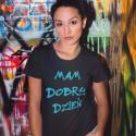 MAM DOBRY DZIEŃ